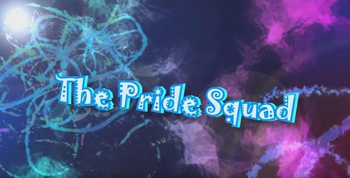 Pride Squad News